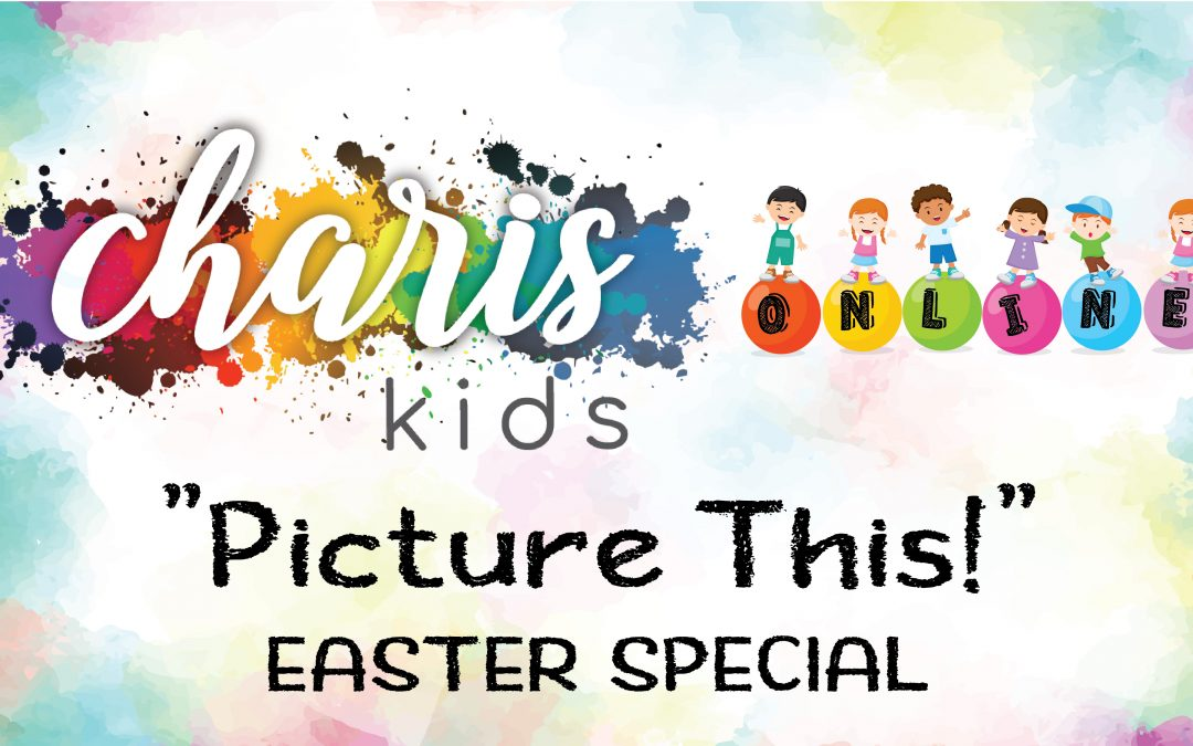 Charis Kids Online: Picture This!