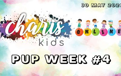 Charis Kids Online – PUP Week #4