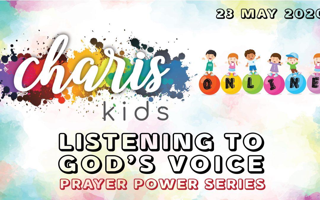 Charis Kids Online: Prayer Power Series – Listening to God's Voice