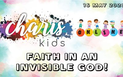 Charis Kids Online: Faith In An Invisible God!