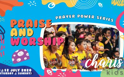 Charis Kids Online – Prayer Power Series: Praise & Worship