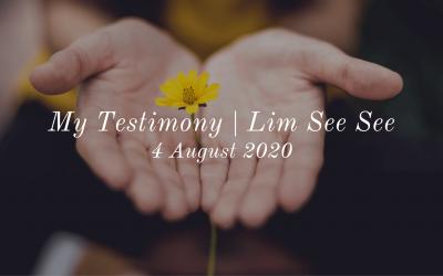 My Testimony | Lim See See