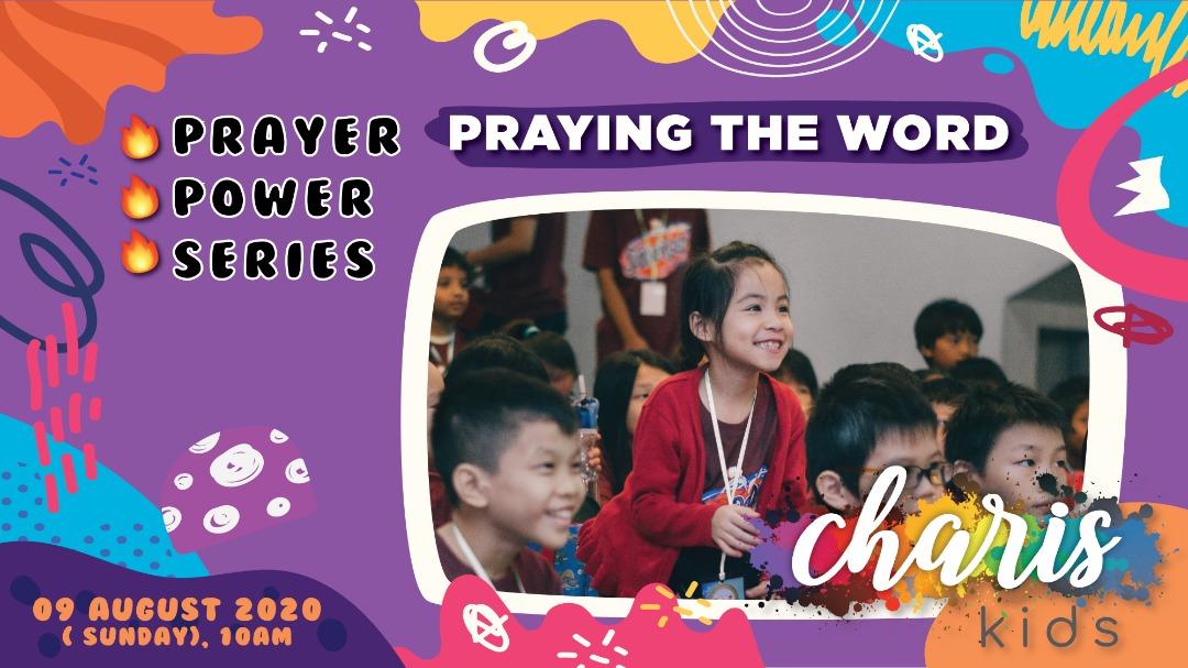 Charis Kids Online – Prayer Power Series: Praying the Word
