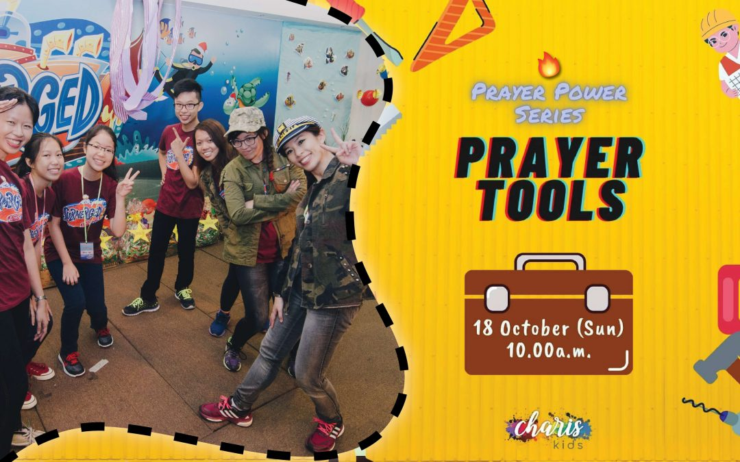 Charis Kids Online: Prayer Power Series – Prayer Tools