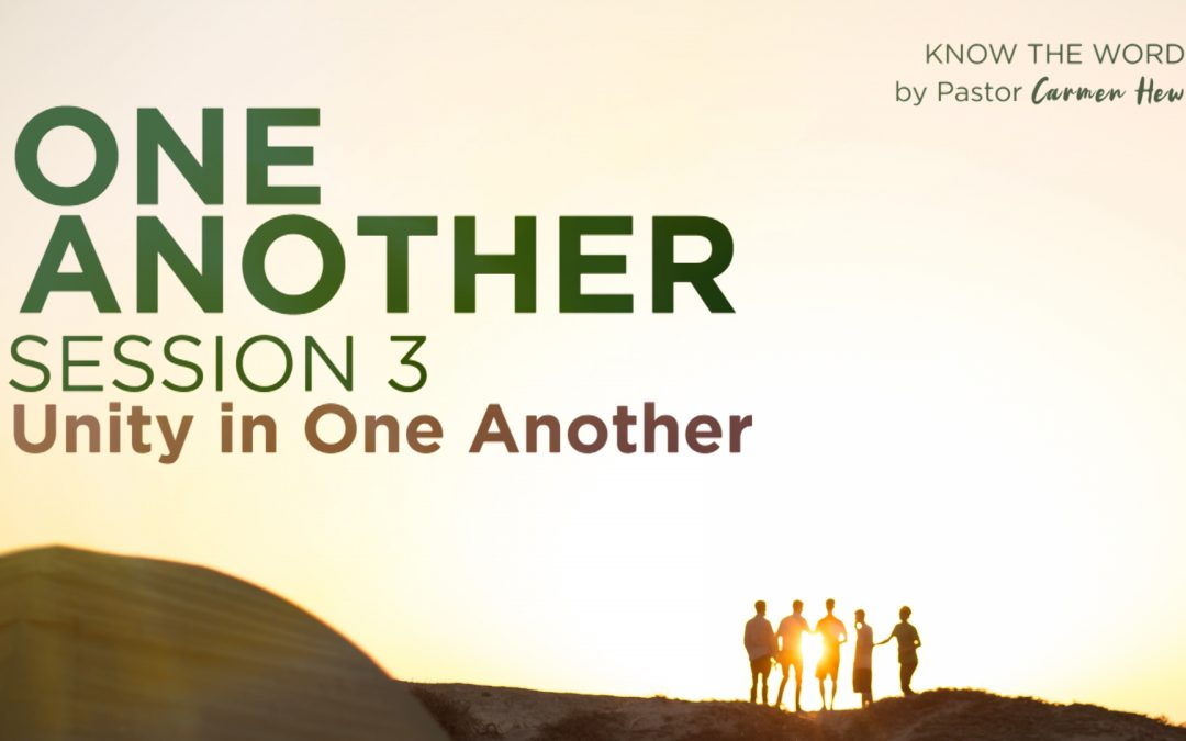 One Another | Session 3: Unity In One Another