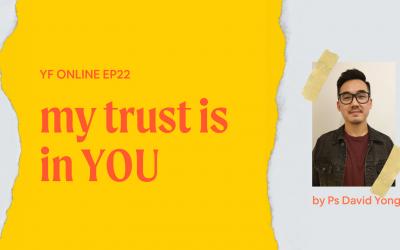 YF Online – My Trust Is In You