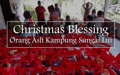 Christmas Blessings   Orang Asli Kampung Sungai Lui